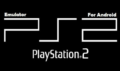 Download Emulator PS2 Apk For Android (UPDATE)