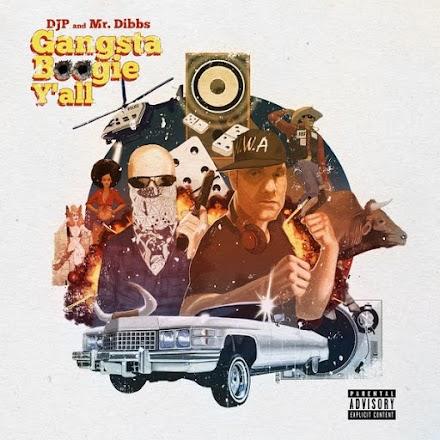 Gangsta Boogie Ya'll!   DJ P und Mr. Dibbs Mixtape im Stream
