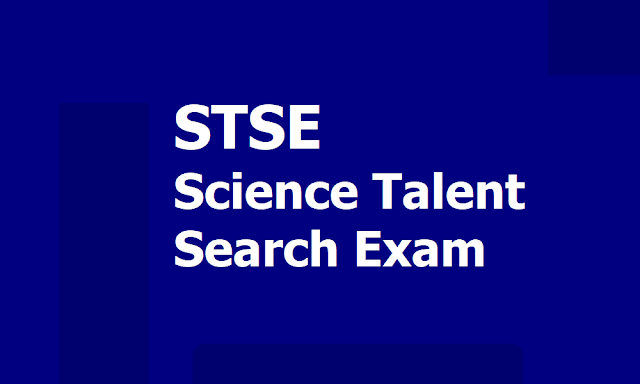 32nd Science Talent Search Examination (STSE) 2019 for 9th and 10th Class students