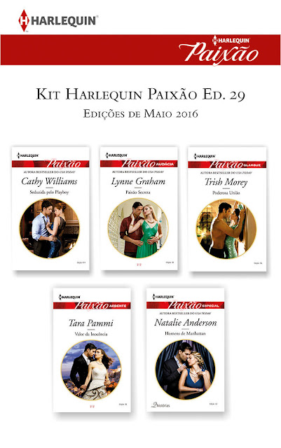 Kit Harlequin Paixão Maio.16 - Ed.29 - Lynne Graham, Cathy Williams, Trish Morey, Tara Pammi