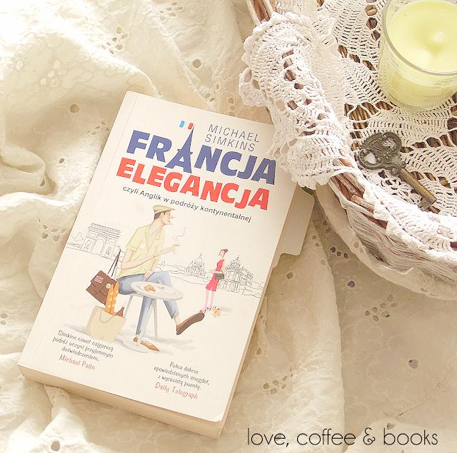 """15. """"Francja elegancja"""" Michael Simkins"""
