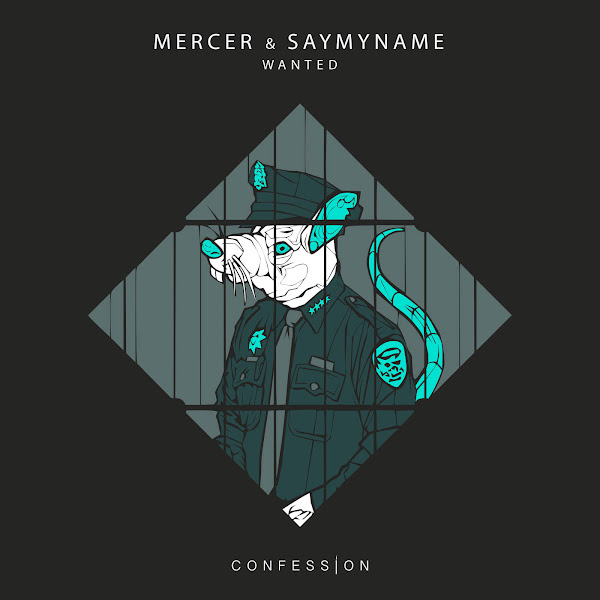 Mercer & SAYMYNAME - Wanted - Single Cover