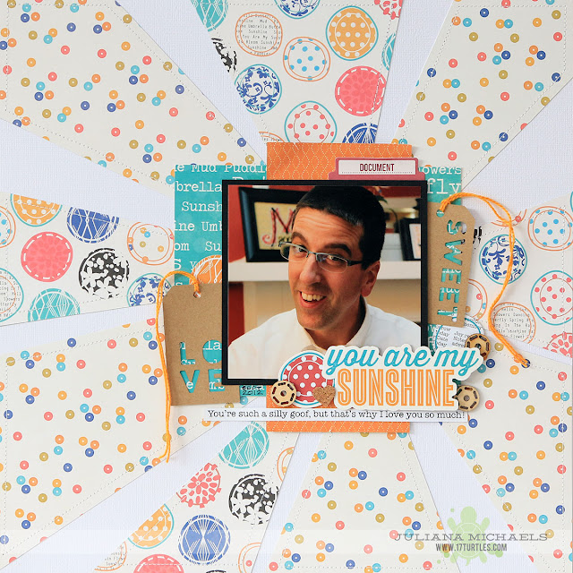You Are My Sunshine Scrapbook Page by Juliana Michaels