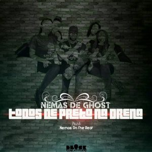 Nemas The Ghost - Todos de Preto na Drena (Prod. Nemas On The Beat)