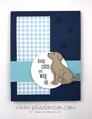Stampin' Up! Happy Tails ~ Keep Calm and Wag On Dog Card ~ 2019 Occasion Catalog ~ www.juliedavison.com