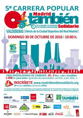 Carrera popular 'Madrid También'. Domingo 30 de octubre en Valdebebas