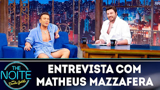 The Noite entrevista com Matheus Mazzafera do youtube