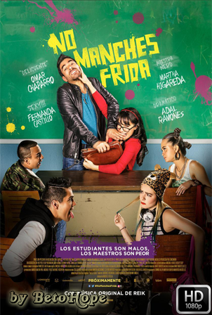 No Manches Frida [1080p] [Latino] [MEGA]