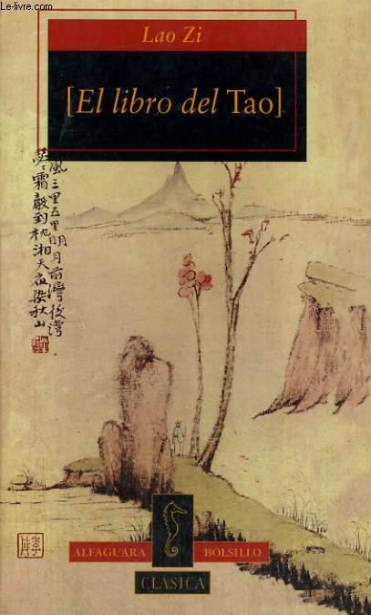 Tao Te King: El Libro del Tao –  Lao Zi