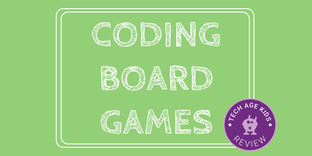 Board Games that Teach Coding Concepts to Kids and Teens