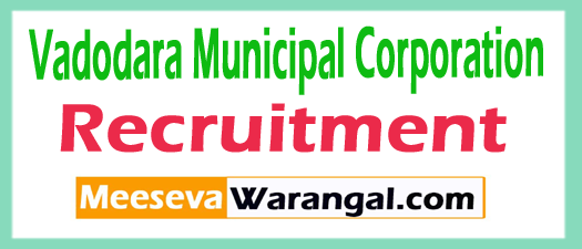 Vadodara Municipal Corporation VMC Recruitment