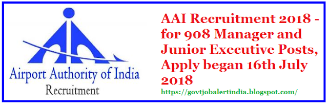 AAI Recruitment 2018 - for 908 Manager