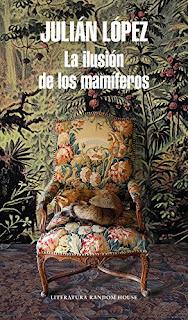 La ilusion de los mamiferos- Julian Lopez