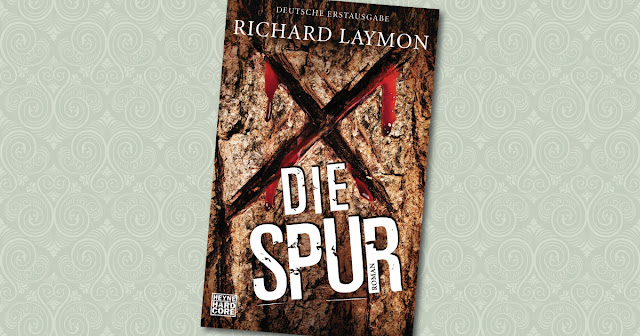 Die Spur Richard Laymon Heyne Hardcore Cover