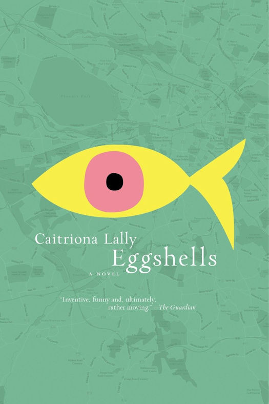 Interview with Caitriona Lally, author of Eggshells