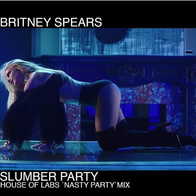 Britney Spears - Slumber Party (House Of Labs Remixes)