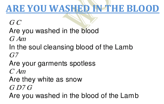 Are You Washed In The Blood Lyrics And Chords Worship Heartz