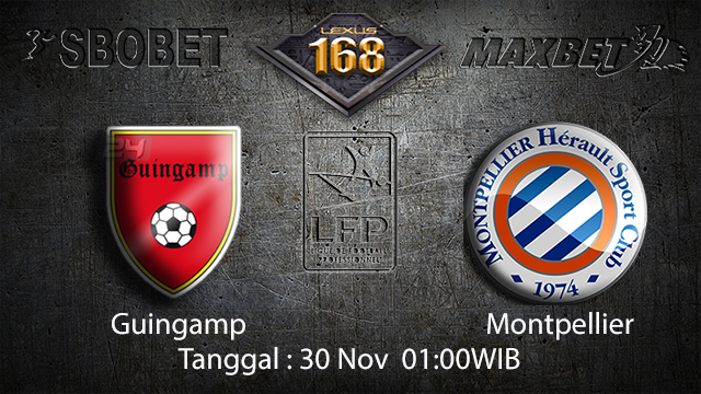 PREDIKSIBOLA - PREDIKSI TARUHAN BOLA GUINGAMP VS MONTPELLIER 30 NOVEMBER 2017 (LIGUE 1)