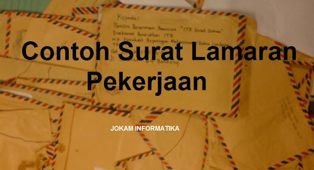 Contoh Surat Permohonan Lamaran Pekerjaan Terbaru Untuk Perusahaan - JOKAM INFORMATIKA