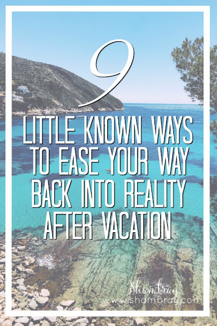 Ways to beat the after vacation blues