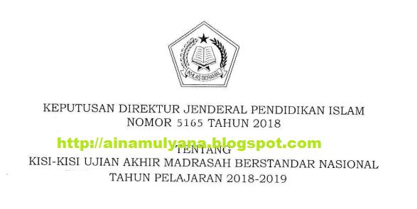Ujian Akhir Madrasah Berstandar Nasional PAI dan Bahasa Arab Tahun anutan  KISI-KISI UAMBN MTS DAN MA TAHUN 2019 (TAHUN PELAJARAN 2018/2019)