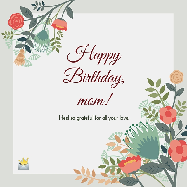110+ Best Birthday Wishes For Mom, Mother Quotes, Messages