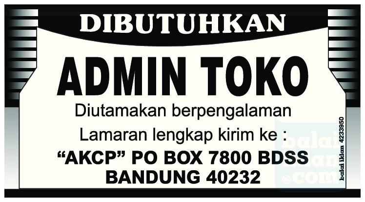 Lowongan Kerja Admin Toko Bandung Juni 2016