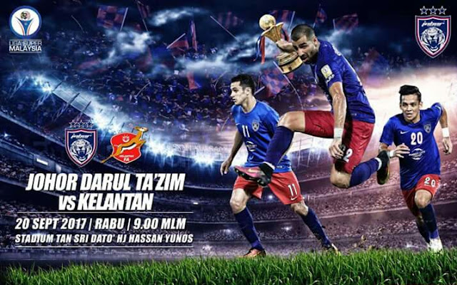 Live Streaming JDT vs Kelantan 20 September 2017 Liga Super