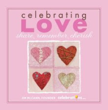 Giveaway: Celebrating Love: Share, Remember, Cherish from 1-800-Flowers.Com Giveaway (Ends 2/21/11)