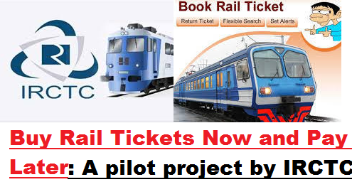 buy-rail-tickets-now-and-pay-later-paramnews-irctc