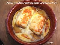 Bacalao con patatas y Velouté de pescado con mayonesa de ajo