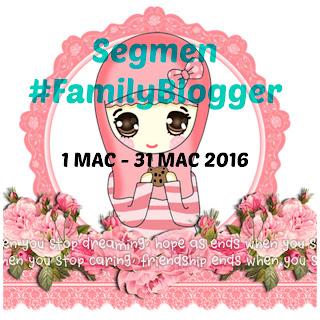 http://hiphiphorray15.blogspot.my/2016/03/segmen-familyblogger.html