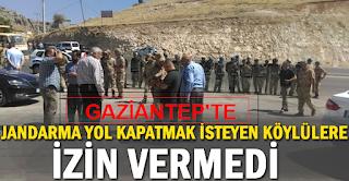 Gaziantep'te Jandarma, yol kapatmak isteyen köylülere izin vermedi