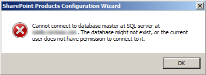 Cannot connect to database master at SQL server at SP16_SQL. The database might not exist, or the current user does not have permission to connect to it