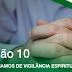 Lição 10 - Precisamos de Vigilância Espiritual