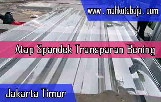 Harga Atap Spandek Transparan Jakarta Timur