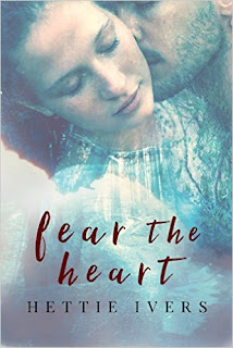 Fear the Heart - a paranormal romance by Hettie Ivers