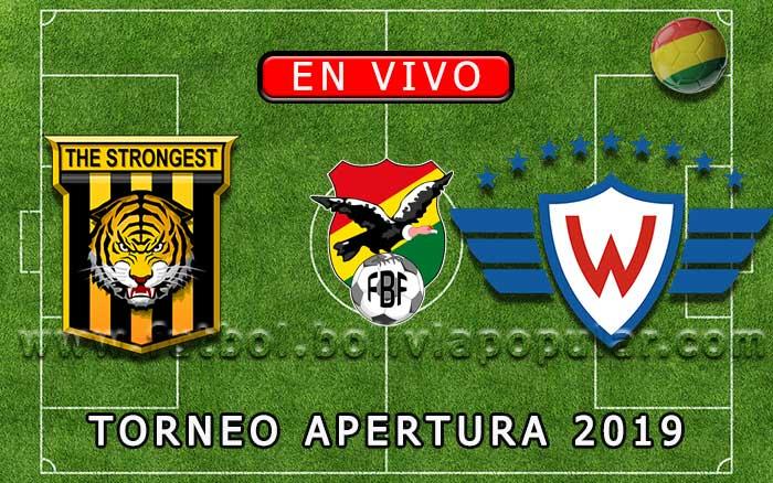 【En Vivo】Wilstermann vs. The Strongest - Torneo Apertura 2019