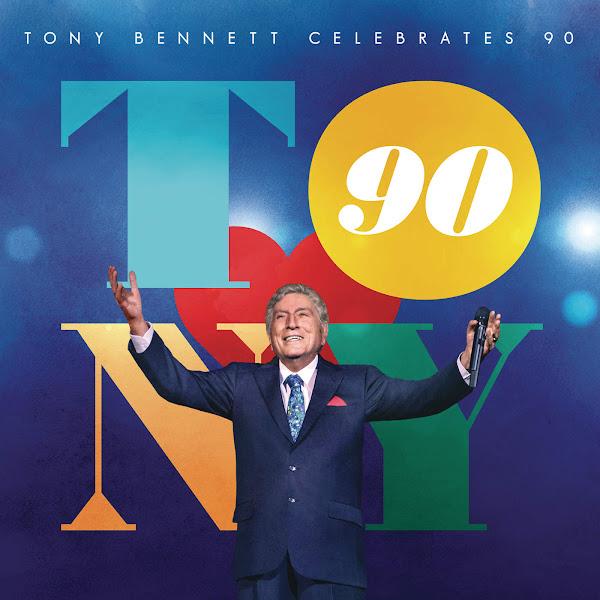 Tony Bennett - Tony Bennett Celebrates 90 Cover