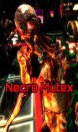Necro Mutex - Necro Mutex Update.v1.2.0-PLAZA