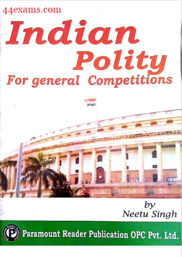 Paramount Indian Polity : For All Competitive Exam PDF Book