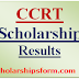 CCRT Scholarship Results 2017 Declared online www.ccrtindia.gov.in