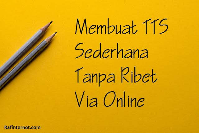 pict of Membuat TTS Sederhana Tanpa Ribet Via Online