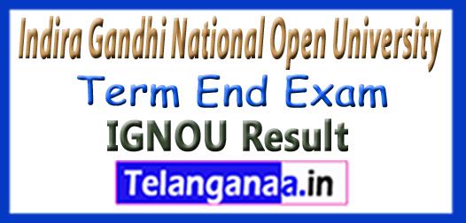 IGNOU TEE Term End Exam Result 2017