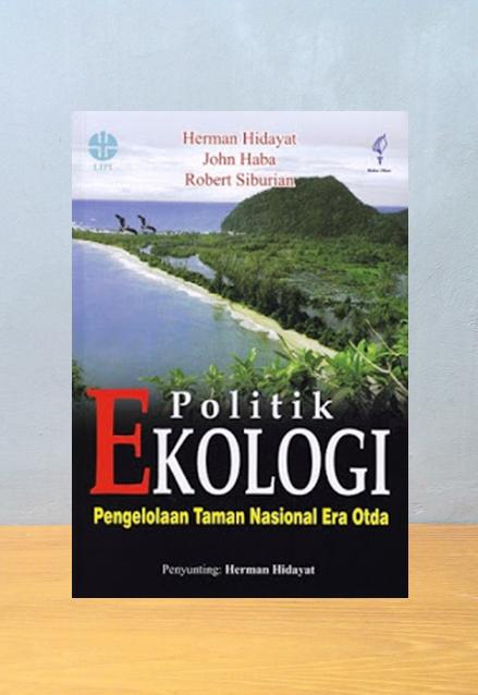 POLITIK EKOLOGI, Herman Hidayat dkk