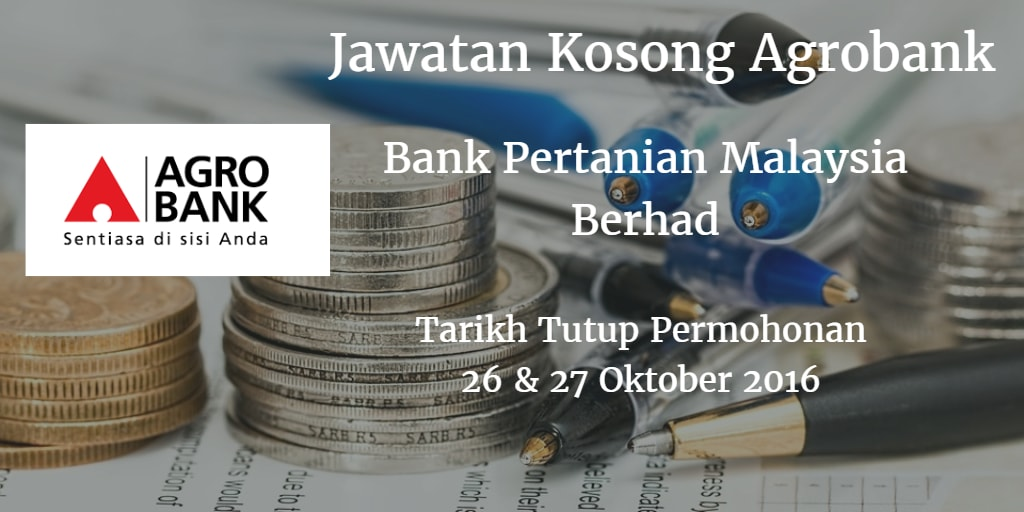 Jawatan Kosong Agrobank 26 & 27 Oktober 2016