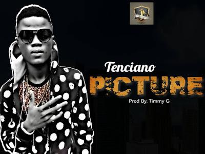 [MUSIC]: Tenciano - Picture Here