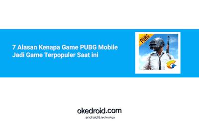 7 Inilah Alasan Mengapa Faktor Penyebab Kenapa Game PUBG Mobile Jadi Game Begitu Populer Terpopuler Saat ini