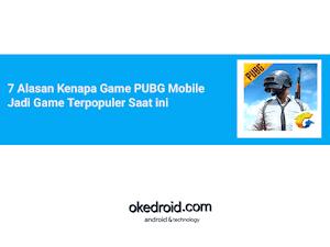 7 Alasan Kenapa Game PUBG Mobile Jadi Game Terpopuler Saat ini