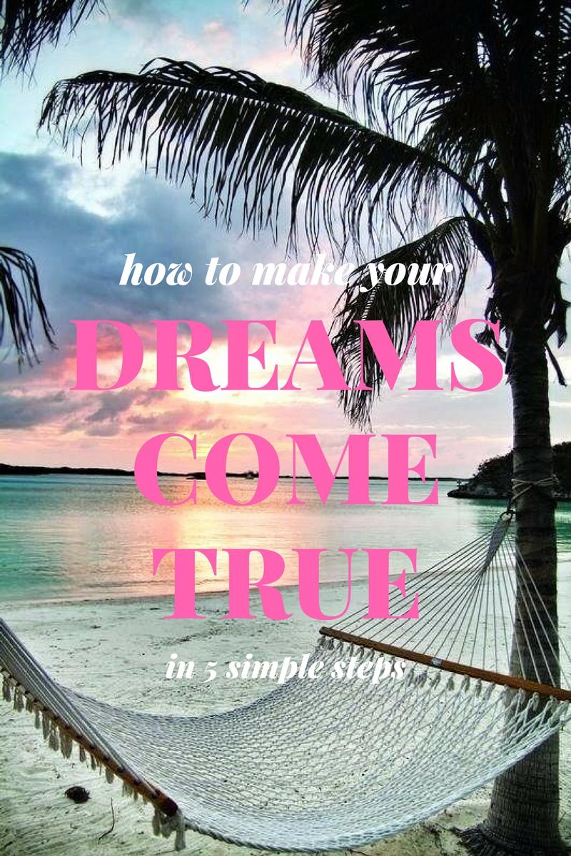 tips to dreams coming true